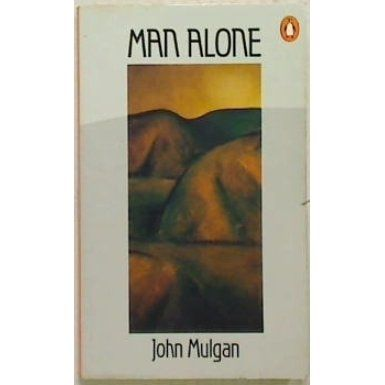 Man Alone has become a classic of New Zealand fiction. It is a set text in most New Zealand courses in universities, and is often grossly...