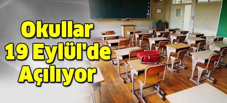 2016-2017 eğitim öğretim yılı, 19 Eylül 2016´da başlayacak.
