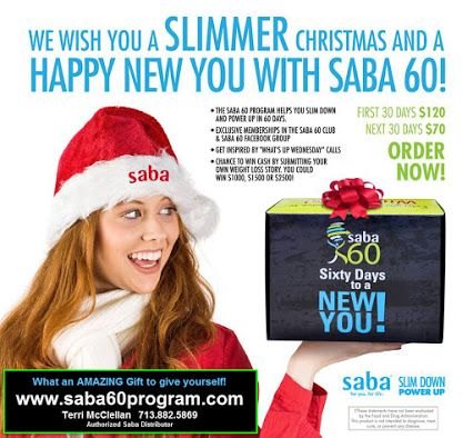 Perfect timing to get YOUR Saba 60 Program kit today to give you weight loss support during the holidays & beyond.  http://saba60program.com Plus Get a FREE Bling Water bottle, tape measure & weight loss tracking chart (While Supplies Last) Terri McClellan 713.882.5869 #saba60 #weightlosssupport #get healthy #authorizedsabadistributor  Google+