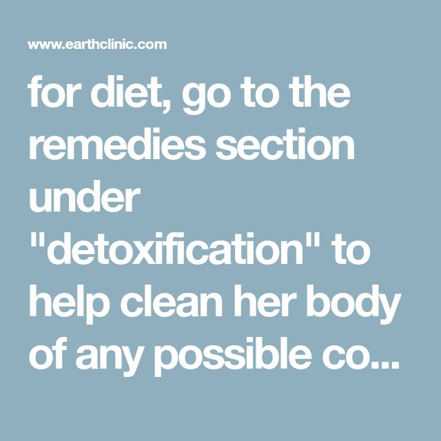 """for diet, go to the remedies section under """"detoxification"""" to help clean her body of any possible compounds. For starters use a children's health food brand multivitamin/mineral supplement. Evening Primrose Oil, and the amino acid Methionine is recommended for excessive estrogen conditions (be sure to also supplement extra B-12 w/ Folic Acid w/ the Methionine). The supplement SAM-e is a more effective derivative of Methionine but with a higher price-tag, both SAM-e and Methionine help…"""