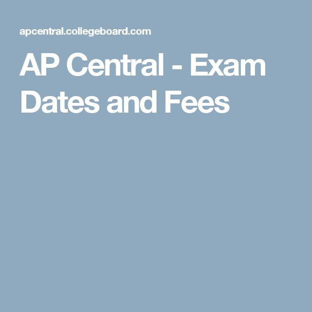 AP Central - Exam Dates and Fees