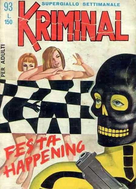 "fantascientificamentevintage: Kriminal ""Festa happening"" (Aprile 1967) Italian noir comics by Max Bunker and Magnus cover Luigi Corteggi"