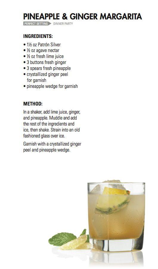 PINEAPPLE + GINGER MARGARITA   Patrón Tequila