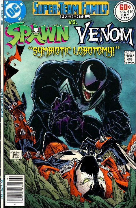 Spawn Vs. Venom - Super-Team Family: The Lost Issues