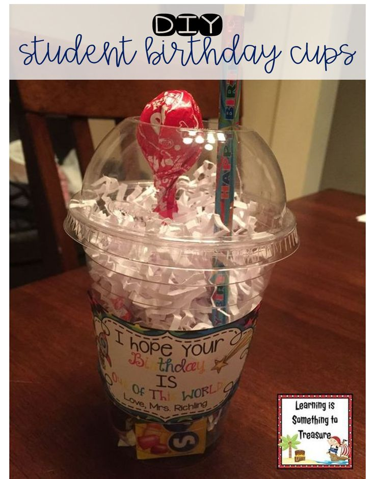 Create your own birthday cups that your students are sure to love! These have been a hit for years in my classroom!