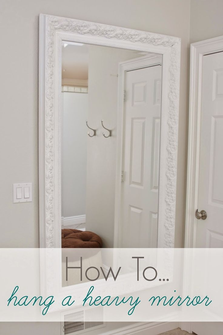 17 best ideas about hanging heavy mirror on 26372