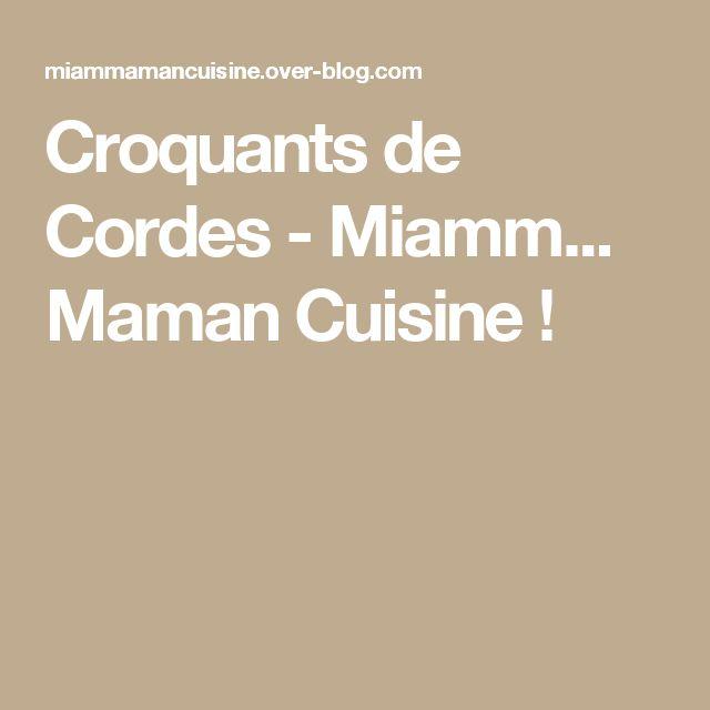 Croquants de Cordes - Miamm... Maman Cuisine !