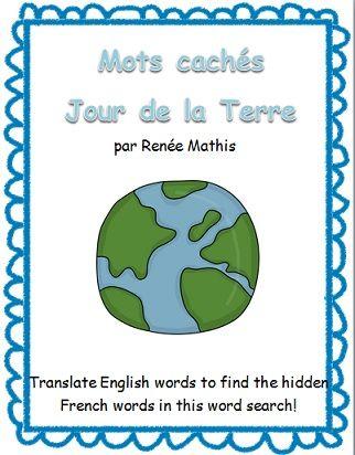 Une activité amusante pour encourager vos élèves à apprendre le vocabulaire français du Jour de la Terre! Une liste de mot en anglais doit être traduise en français, en utilisant le dictionnaire. Puis, les élèves cherchent ces mots dans la grille de mots cachés!  $1.50