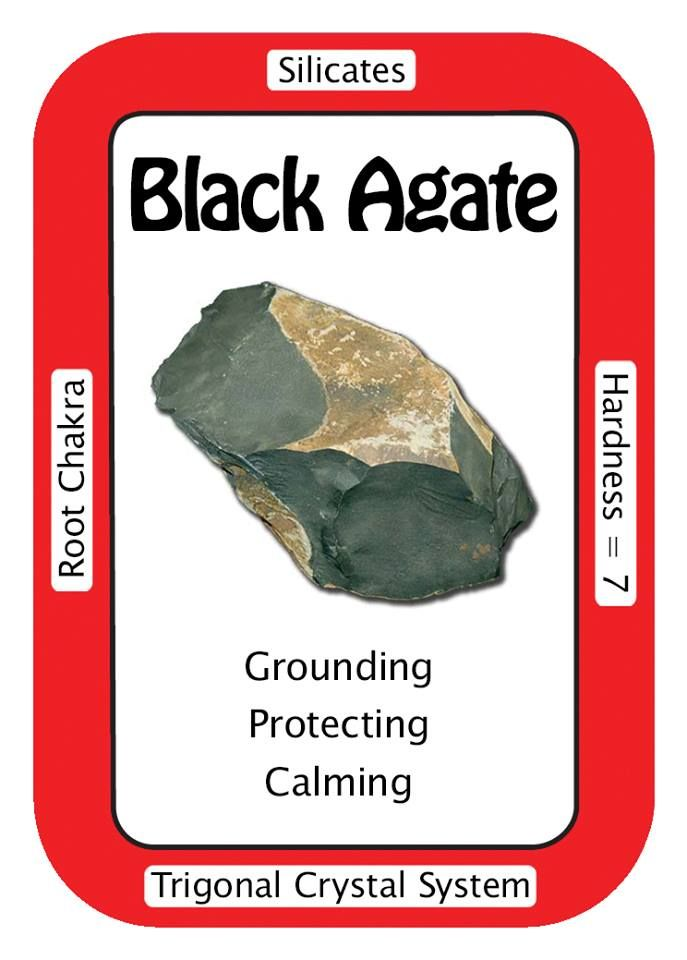 "Black Agate, ""I release emotional issues and they are gently healed.""  Black Agate is a grounding and protective crystal, giving a calming peace that helps those during a period of bereavement giving inner strength to move on."