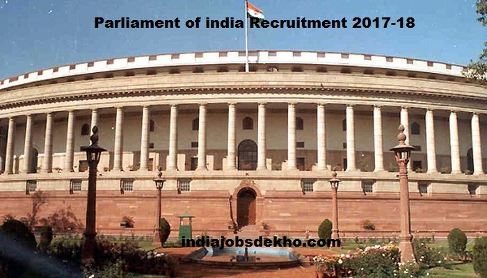 Vacancy in parliament 2017, Parliament of india recruitment 2017-18, Parliament of india joint recruitment cell, Parliament of india recruitment, Parliament jobs for students, Parliment of india Jobs 2017, Lok sabha Jobs, Latest Lok sabha Naukri 2017, Lok sabha Executive Officer Vacancy,   #Latest Govt. Jobs vacancies In india #Latest Lok sabha Naukri 2017 #Lok sabha Executive Officer Vacancy #Lok sabha Jobs #New Sarkari Naukri of parliament #Parliament jobs for students