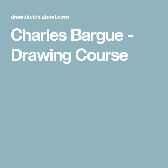 Charles Bargue - Drawing Course
