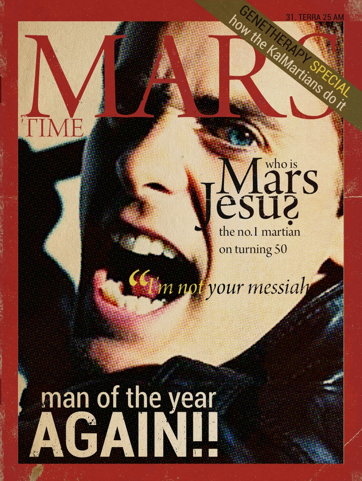 Mars Jesus - no #1 Marian and most famous man on the planet. Faximile of Mars Time magazine on his 50th birthday.