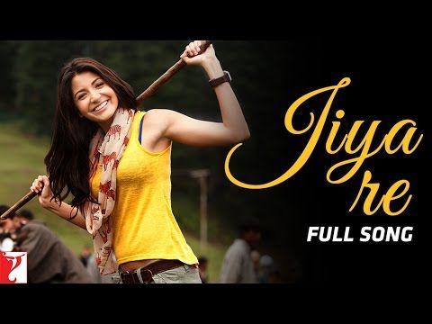 Jiya Re - Full Song - Jab Tak Hai Jaan - Anushka Sharma