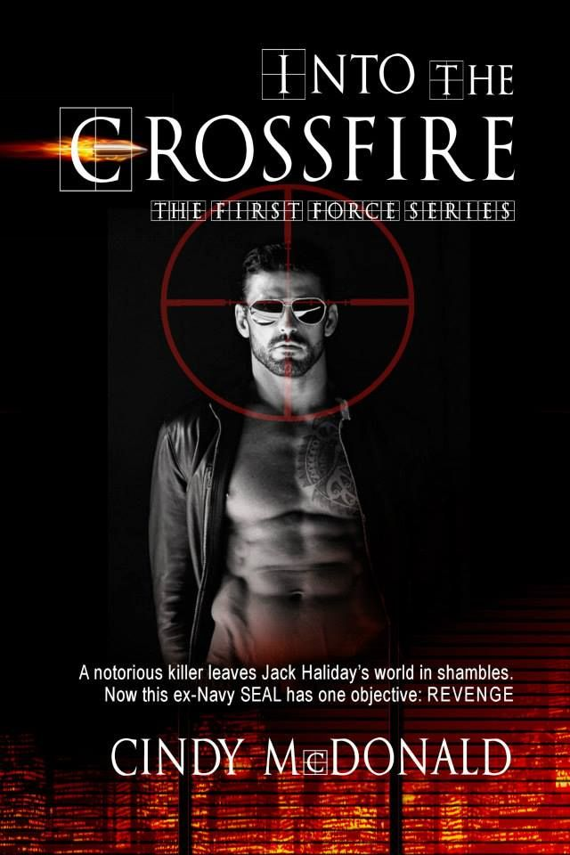 Mythical Books: Review Into the Crossfire (First Force #1) by Cindy McDonald