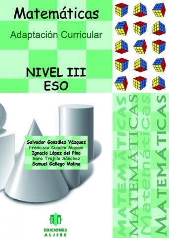 Adaptación Curricular. Matemáticas. Nivel III. ESO: Content, Adaptación Curricular, 10 Piece, Unidad Didáctica, Contenido Es, Nivel Iii