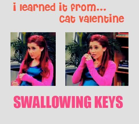 I Learned From Cat Valentine | Learned It From Cat Valentine. :) | We