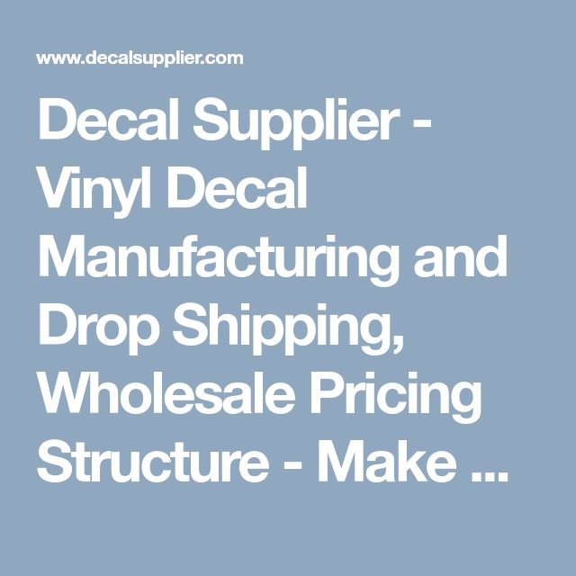 Decal Supplier - Vinyl Decal Manufacturing and Drop Shipping, Wholesale Pricing Structure - Make Money Easily, Decals Practically Sell Themselves! #decals #wholesale #dropshipping #dropship #manufacturing #structure #makemoneyonline #selling #sellers #vinyl #stickers #funny #product #selling #freebie