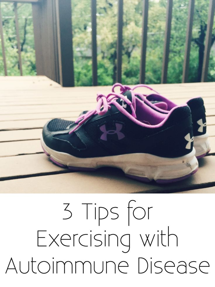 You can absolutely work out with autoimmune issues, you just need to be smart about it. Here are three tips.