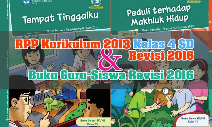 RPP Kurikulum 2013 SD Kelas 4 Revisi 2016 Terbaru