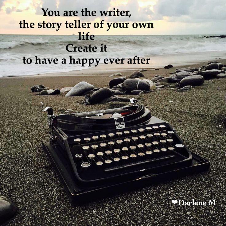 Create the life you desire... By Darlene Moyen