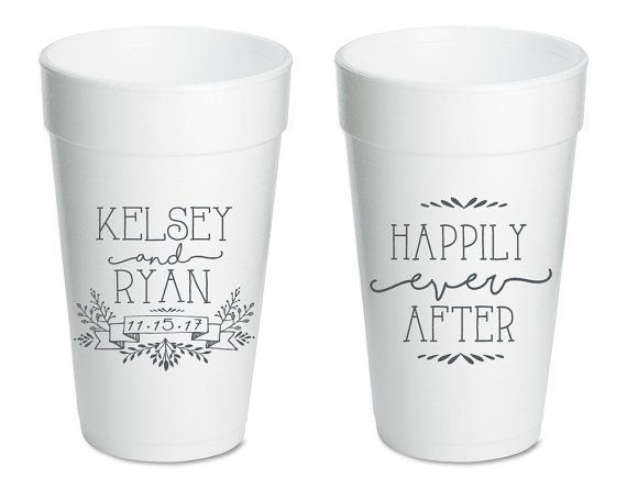Wedding Cups Happily Ever After Custom Wedding Favors Unique Wedding Cups Personalized Rehearsal Dinner Favors Foam Cups Favors 1377 by SipHipHooray