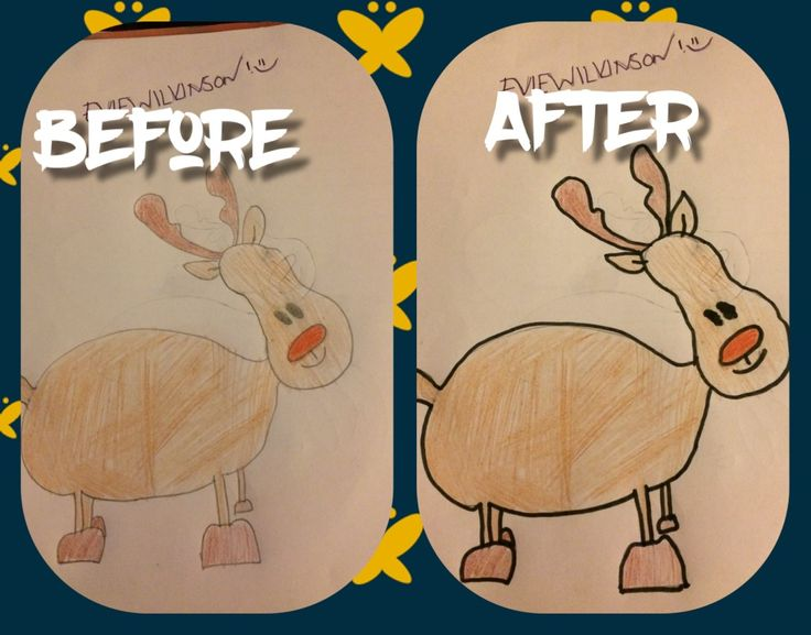 This is a picture of a reindeer I drew. As young kids say 'Rudolf' the red-nose reindeer. Before is with no outline and after is with an outline. OPINIONS PLEASE!!