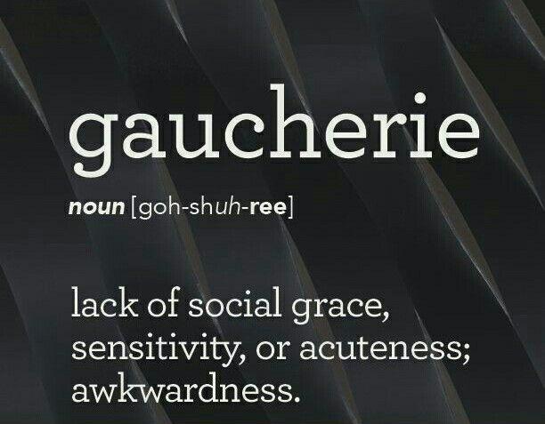 Gaucherie