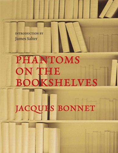 PHANTOMS ON THE BOOKSHELVES by Jacques Bonnet: Bookshelves Consid, Libraries Reveal, Books Community, Books Nerd, Personalized Libraries, Enthral Memoirs, Crowd Shelves, Jacques Bonnets, Bookshelves 1093