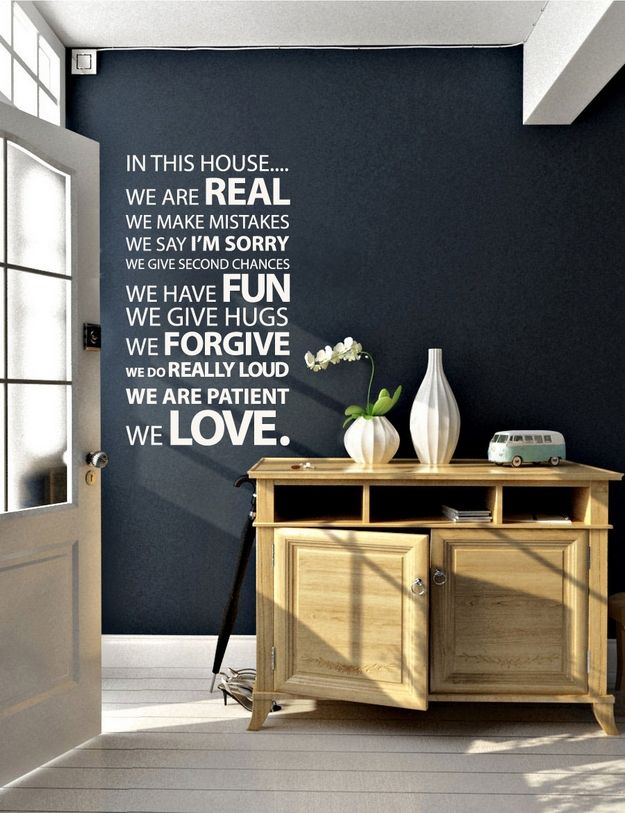 Like this a lotWall Colors, Ideas, Wall, Quotes, House Rules, In This House, Wall Stickers, Black Wall, Dark Wall
