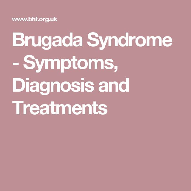 Brugada Syndrome - Symptoms, Diagnosis and Treatments