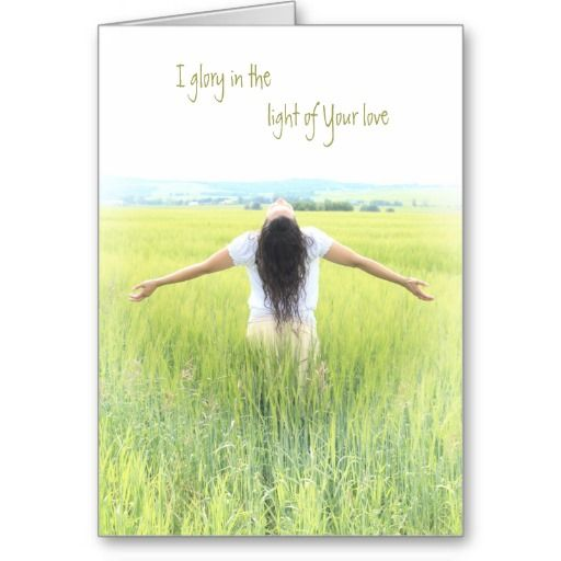 """Innocence & Beauty series card, """"I glory in the light of Your love"""""""