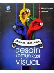 Metode riset untuk Desain Komunikasi Visual || 45.000 IDR || http://www.tokobukudesain.com