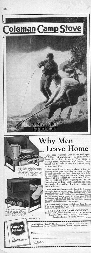 Coleman Camp Stove.  Why Men Leave Home