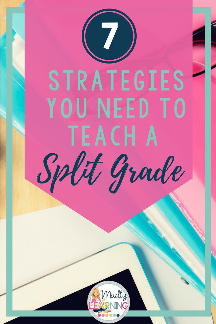 How do you teach a split grade class? Click through for 7 strategies you can use in your teaching and planning.