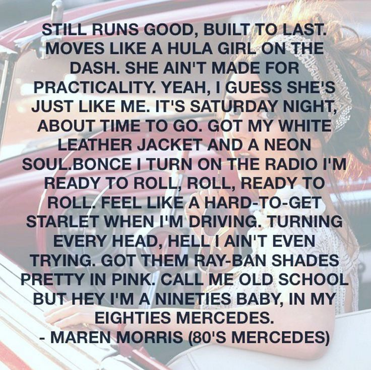 308 best images about country music quotes on pinterest for Mercedes benz song lyrics