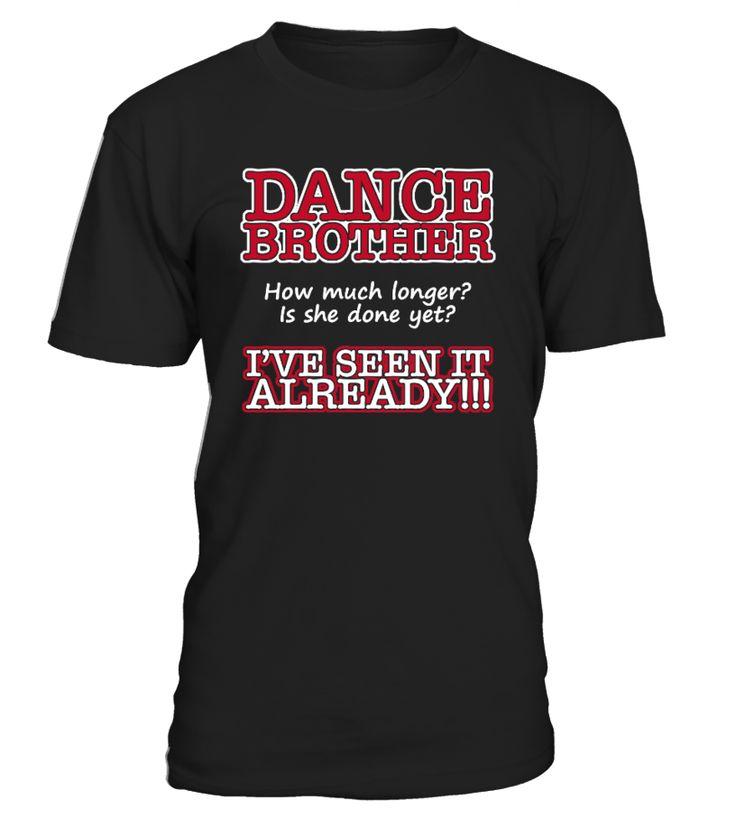 Dance Brother T-shirt  #yoga #idea #shirt #tzl #gift #gym #fitness