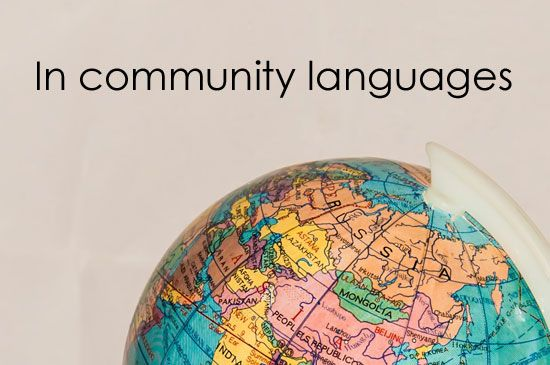 Find legal information in over 30 community languages.