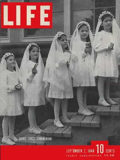 """""""Quin's First Communion"""", Life Magazine, Sept. 2, 1940. On the cover are the Dionne quintuplets: Yvonne, Annette, Cecile, Emilie and Marie. They were the first quintuplets known to survive infancy and to live into adulthood."""