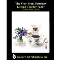 LitPlan Teacher Pack For The View From Saturday--Complete unit of study; open and teach. Includes study questions, vocabulary, daily lessons with assignments & activities, unit tests, writing assignments, review materials...everything you need.