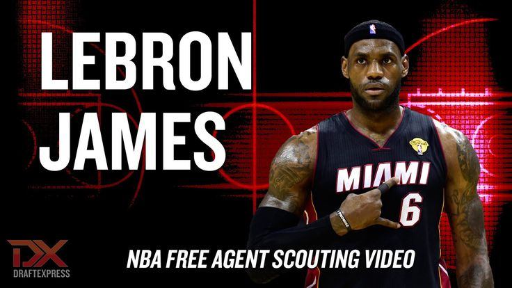 LeBron James 2014 Free Agent Scouting Video  Hardcore Hoops fans,  Let's Connect!!  •	Check out my site: (http://slapdoghoops.blogspot.ca ).   •	Like my Facebook Page: https://www.facebook.com/slapdoghoops •	Follow me on Twitter: https://twitter.com/slapdoghoops •	Add my Google+ Plus Page to your Circles: https://plus.google.com/+SlapdoghoopsBlogspot/posts •	For any business or professional inquiries, connect with me on LinkedIn: http://ca.linkedin.com/in/slapdoghoops/