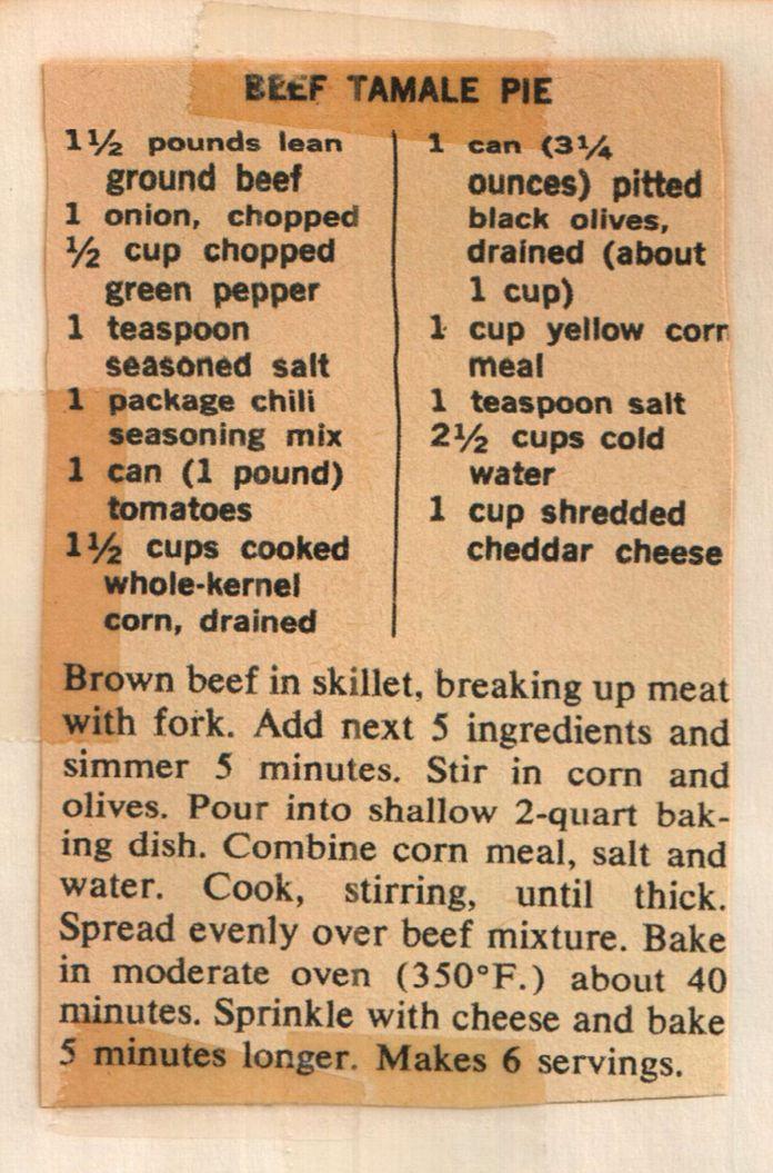 moms favorite beef tamale pie recipe