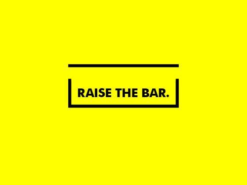 Raise the Bar. http://ift.tt/1KPOVYf