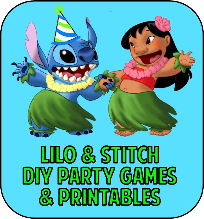 Lilo and Stitch Party Games & Printable Party Supplies