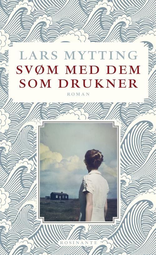 Svøm med dem som drukner af Lars Mytting (Bog) - køb hos SAXO.com