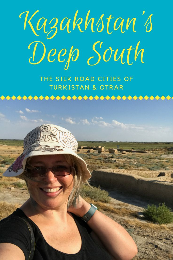 Visiting the southern Kazakstan cities of Otrar and Turkistan and Otrar. An adventure in bumpy roads, eccentric hotels, and spectacular historic sites.    Kazakhstan travel  