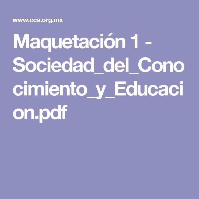 Maquetación 1 - Sociedad_del_Conocimiento_y_Educacion.pdf