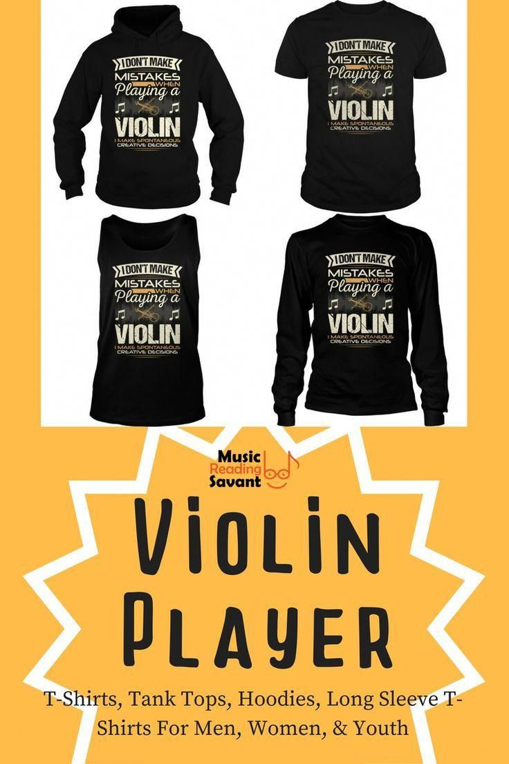 d9ba74dc I Don't Make Mistakes When Playing a Violin t-shirt from the Music Reading  Savant store!   Music T-Shirts Musicians   Music T-Shirts Funny   Music  Gifts ...