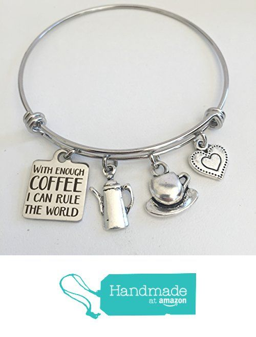 With Enough Coffee I Can Rule The World ~ Stainless Steel Adjustable Charm Bangle for coffee lovers ~ Friendship Bracelet from Otterly Charming https://www.amazon.com/dp/B01N0IR4BH/ref=hnd_sw_r_pi_dp_wOeqyb9Y6ZG2S #handmadeatamazon