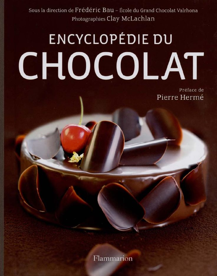 Bau frédéric encyclopedie du chocolat by sibi es - issuu