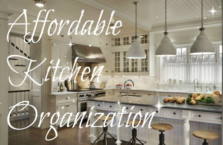 Affordable Kitchen Organization